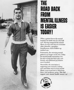 Poster with title THE ROAD BACK FROM MENTAL ILLNESS IS EASIER TODAY! Smiling well-dressed young man carrying lunch box and text detailing community support for ex-patients. National Association
