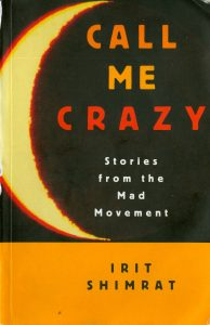 "black, red and orange book cover ""Call Me Crazy"" by Irit Shimrat"
