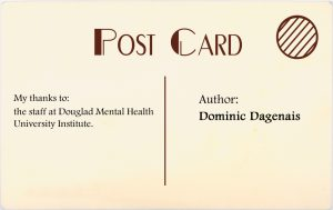 Author: Dominic Dagenais. My thanks to the staff at the Douglas Mental Health University Institute