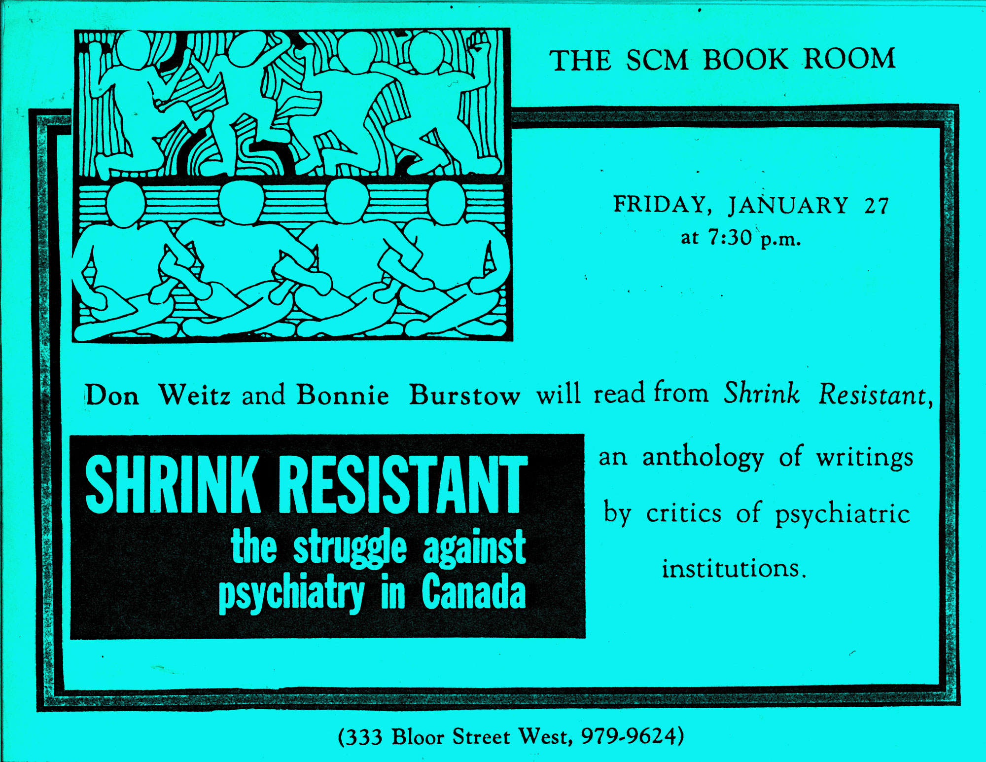 """Blue poster """"Alternatives to Psychiatry: An evening of entertainment including readings from Shrink Resistant and Video """"Psychiatry's Gonna Die,"""" July 1989, 252 Bloor St W"""