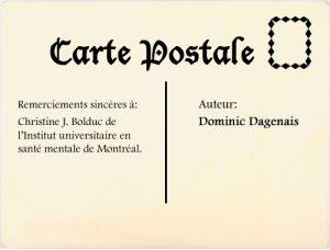 Remerciements sincères à : Christine J. Bolduc de l'Institut universitaire en santé mentale de Montréal.  Auteur : Donomic Dagenais