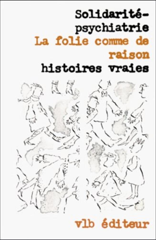 book cover with Solidarité-Psychiatrie-La-folie-comme-de-raison written on it